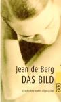 Jeanne de Berg - Geschichte einer Obsession