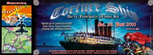 Das Torture Ship legt auch in diesem Jahr wieder ab. Von Friedrichshafen nach Konstanz ! Wie sicher bekannt ist dies eine ausserordentliche Veranstaltung, die seines gleichen sucht mit mehr als 800 Besuchern. Wer Schippert auch in diesem Jahr wieder mit ?